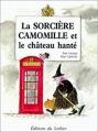 Couverture La sorcière Camomille et le château hanté Editions Le Sorbier 1990