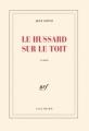Couverture Le hussard sur le toit Editions Gallimard  (Blanche) 1951