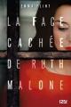 Couverture La face cachée de Ruth Malone Editions 12-21 2017