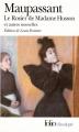Couverture Le rosier de madame Husson et autres nouvelles Editions Folio  (Classique) 2005