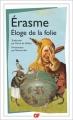 Couverture Eloge de la folie Editions Flammarion (GF) 2016