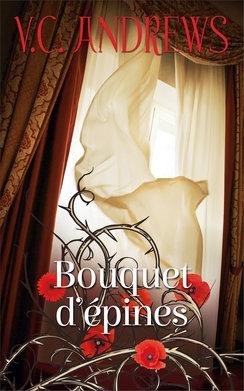 Couverture Fleurs captives, tome 3 : Bouquet d'épines
