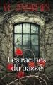 Couverture Fleurs captives, tome 4 : Les racines du passé Editions France Loisirs 2017
