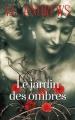 Couverture Fleurs captives, tome 5 : Le jardin des ombres Editions France Loisirs 2017