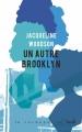 Couverture Un autre Brooklyn Editions Stock (La Cosmopolite) 2017