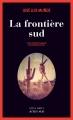 Couverture La frontière sud Editions Actes Sud (Actes noirs) 2015