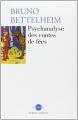 Couverture Psychanalyse des contes de fées Editions Robert Laffont (Réponses) 2003