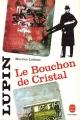Couverture Le bouchon de cristal Editions Le Livre de Poche 1985