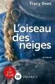 Couverture L'oiseau des neiges (A vue d'oeil), tome 2 Editions A vue d'oeil (16) 2017