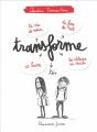 Couverture Transforme-toi Editions Flammarion (Jeunesse) 2016