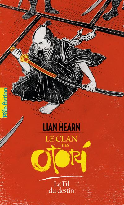 Couverture Le Clan des Otori : Le Fil du destin