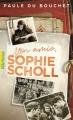 Couverture Mon amie, Sophie Scholl Editions Gallimard  (Pôle fiction) 2017