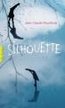 Couverture Silhouette Editions Gallimard  (Pôle fiction) 2016