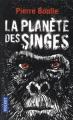 Couverture La Planète des singes Editions Pocket 2017