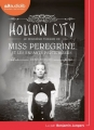 Couverture Miss Peregrine et les enfants particuliers, tome 2 : Hollow city Editions Audiolib 2017
