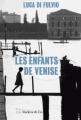 Couverture Les enfants de Venise Editions Slatkine 2017