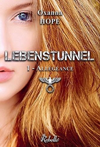 Couverture Lebenstunnel, tome 1 : Allégeance