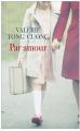 Couverture Par amour Editions France Loisirs 2017