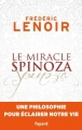Couverture Le miracle Spinoza Editions Fayard 2017