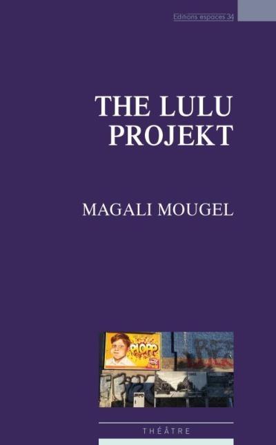 Couverture The Lulu projekt