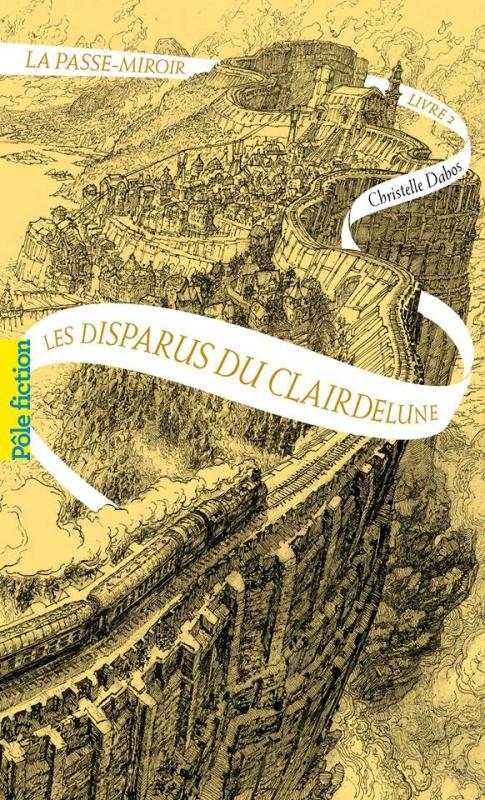 Couverture La Passe-miroir, tome 2 : Les disparus du Clairdelune