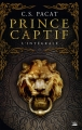 Couverture Prince captif, intégrale Editions Bragelonne (Les intégrales) 2017