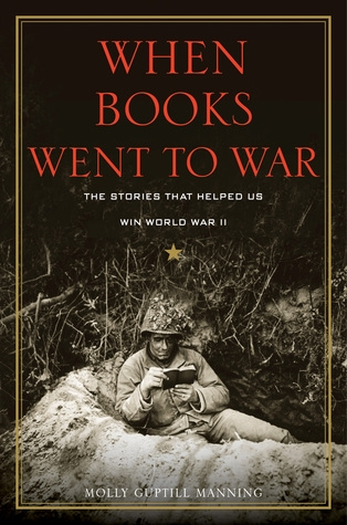 Couverture When Books Went to War: The Stories that Helped Us Win World War II