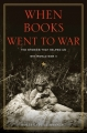 Couverture When Books Went to War: The Stories that Helped Us Win World War II Editions Houghton Mifflin Harcourt 2014
