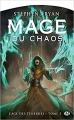 Couverture L'âge des ténèbres, tome 3 : Mage du Chaos Editions Milady (Fantasy) 2017