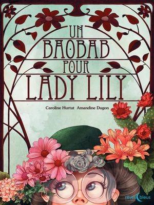 Couverture Un baobab pour Lady Lily