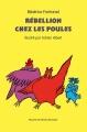 Couverture Rébellion chez les poules Editions L'école des loisirs (Mouche) 2017