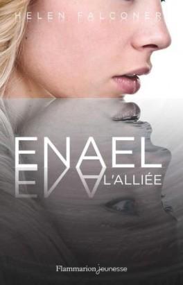 Couverture Enael, tome 3 : L'alliée