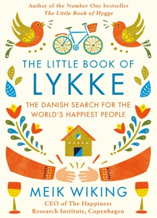 Couverture The Little Book of Lykke: The Danish Search for the World's Happiest People