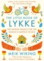 Couverture The Little Book of Lykke: The Danish Search for the World's Happiest People Editions Penguin books 2017
