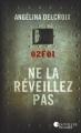 Couverture Joy Morel, tome 1 : Ne la réveillez pas Editions France Loisirs (Nouvelles Plumes) 2017