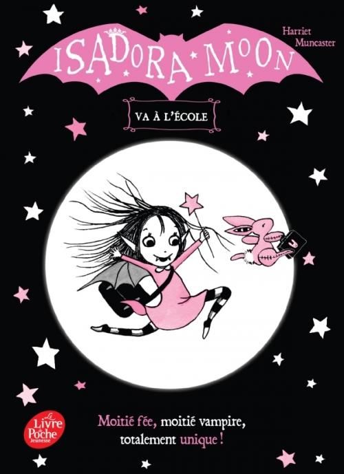 Couverture Isadora Moon, tome 1 : Isadora Moon va à l'école