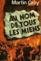 Couverture Au nom de tous les miens Editions Le Livre de Poche 1977