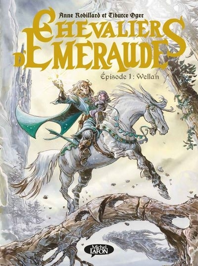 Couverture Les chevaliers d'émeraude (2), tome 1 : Wellan