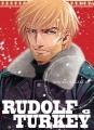 Couverture Rudolf Turkey, tome 6 Editions Komikku 2017