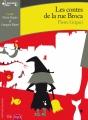 Couverture Contes de la rue Broca Editions Gallimard  (Ecoutez lire) 2017