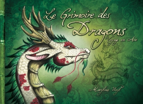 Couverture Le grimoire des Dragons : Voyage en Asie