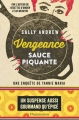 Couverture Vengeance sauce piquante Editions Flammarion 2017