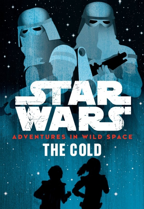 Couverture Star Wars: Adventures in Wild Space, book 5: The Cold