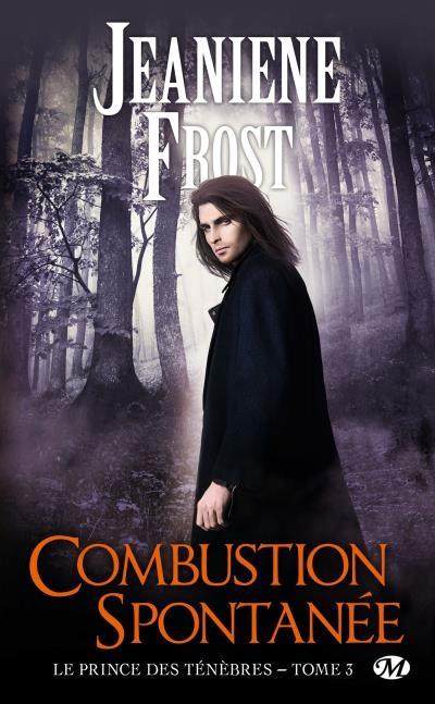 Couverture Le prince des ténèbres, tome 3 : Combustion spontanée