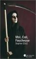 Couverture Moi, Cali, faucheuse Editions France Loisirs (Nouvelles plumes) 2017