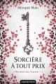 Couverture L'héritière des Raeven, tome 3 : Sorcière à tout prix Editions Castelmore 2017
