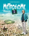 Couverture Métronome illustré, tome 2 Editions Michel Lafon 2017