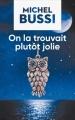 Couverture On la trouvait plutôt jolie Editions France loisirs 2017