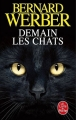 Couverture Cycle des chats, tome 1 : Demain les chats Editions Le Livre de Poche 2018