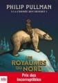 Couverture A la croisée des mondes, tome 1 : Les royaumes du nord Editions Gallimard  (Jeunesse) 2013